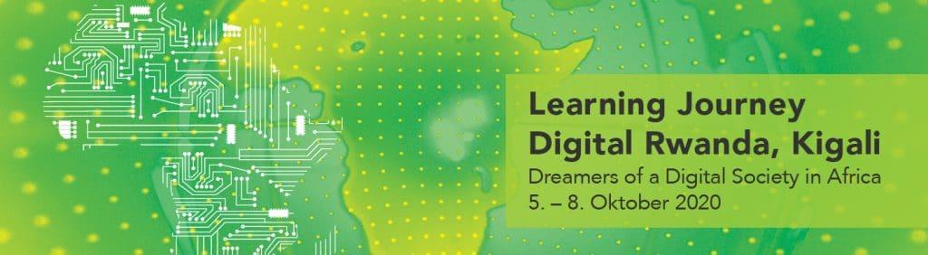 Learning Journey ins Digital Ruanda 5.-8. Oktober 2020 NextAfrica