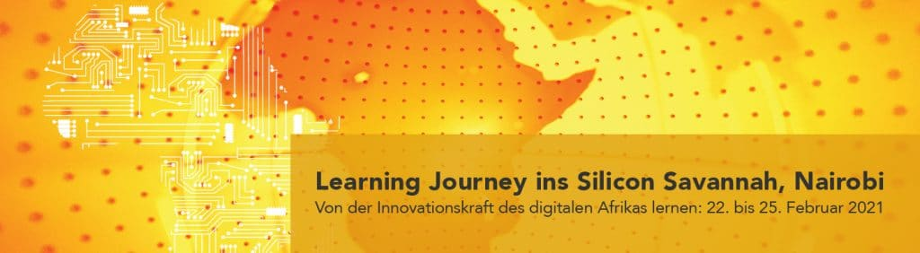 Learning Journey ins Silicon Savannah Nairobi 22. bis 25. Februar 2021 NextAfrica